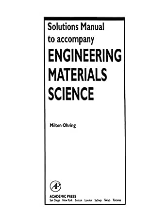 Solutions manual to accompany engineering materials science milton solutions manual to accompany engineering materials science 1st edition kindle edition fandeluxe Choice Image