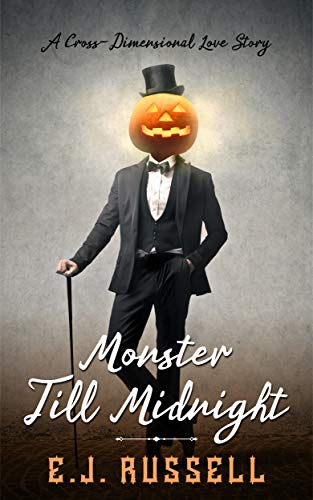 Monster Till Midnight: A Cross-Dimensional Love -