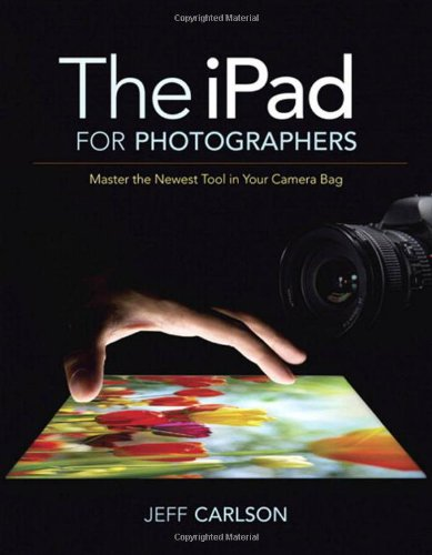 [PDF] The iPad for Photographers: Master the Newest Tool in Your Camera Bag Free Download | Publisher : Peachpit Press | Category : Computers & Internet | ISBN 10 : 0321820185 | ISBN 13 : 9780321820181