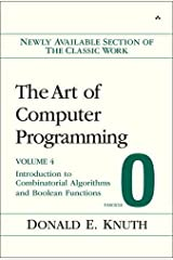The Art of Computer Programming, Volume 4, Fascicle 0: Introduction to Combinatorial Algorithms and Boolean Functions Paperback