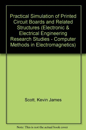 Practical Simulation of Printed Circuit Boards and Related Structures (Electronic & Electrical Engineering Research Studies - Computer Methods in Electromagnetics) by Kevin James Scott (1994-05-31) Zebra Printed Circuit Board