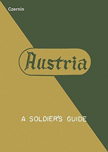 Austria: A Soldier's Guide / Österreich: Ein Leitfaden für Soldaten Gebundenes Buch – 24. März 2017 Niko Wahl Philipp Rohrbach Czernin 3707606031