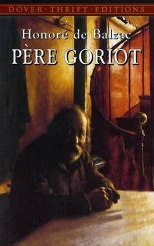 Père Goriot (Dover Thrift Editions)