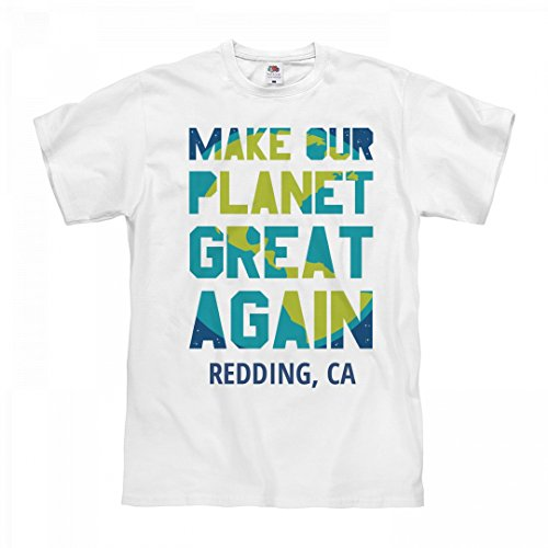 FUNNYSHIRTS.ORG Make Our Planet Great Again Redding, CA: Unisex Fruit of The Loom Midweight - Redding Ca Clothing Women's