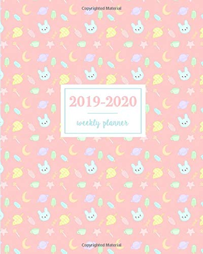 2019-2020 Weekly Planner: Kawaii Bunny Leaf Popsicle Candy ...