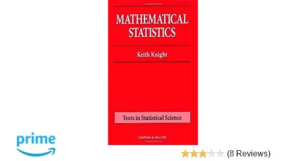Amazon mathematical statistics chapman hallcrc texts in amazon mathematical statistics chapman hallcrc texts in statistical science 9781584881780 keith knight books fandeluxe Choice Image