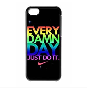 Every Damn Day Just Do It Phone Shell Cover Case for iPhone 5c