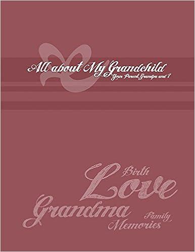 Read online Grandma's Collection: All About My Grandchild PDF, azw (Kindle), ePub, doc, mobi