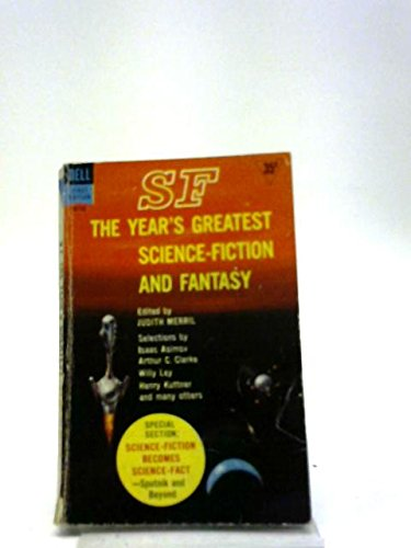 Sf The Years Greatest Science Fiction And Fantasy Judith Merril