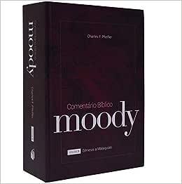 Comentario Biblico Moody - V. 01 - De Genesis A Malaquias