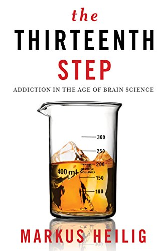 Image of The Thirteenth Step: Addiction in the Age of Brain Science
