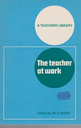 Teacher at Work (Teacher's Library)