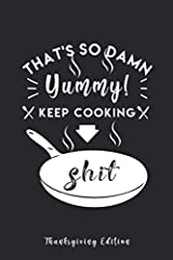 Funny Chef Gift Ideas - Thanksgiving Recipe Book Blank Notebook.              This blank cookbook to write in makes a great cooking Thanksgiving gift for men and women who love to cook. It helps them organize all their recipes...