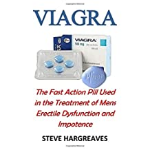 Viagra: The Fast Action Pill Used in the Treatment of Mens Erectile Dysfunction and Sexual Health Impotence Fast and Effectively