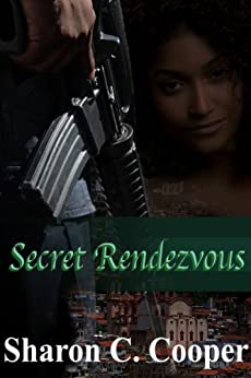 Secret Rendezvous (Reunited Series) by [Cooper, Sharon C.]