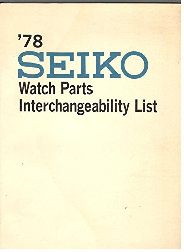 terchangeability List 1978 (Seiko Watch Parts)