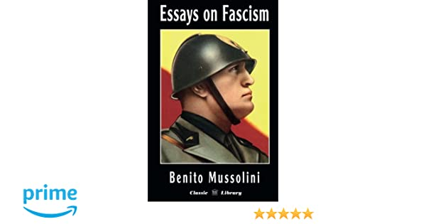 The Life  Leadership and Beliefs of Benito Mussolini     Amazon com