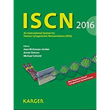 ISCN 2016: An International System for Human Cytogenomic Nomenclature (2016)