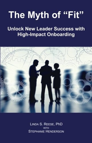 The Myth of Fit: Unlock New Leader Success with High-Impact Onboarding