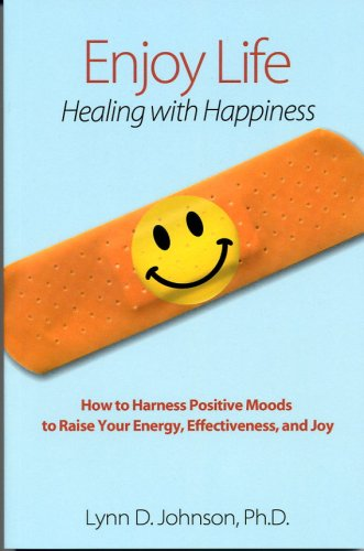 Enjoy Life! Healing with Happiness
