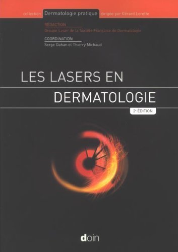 Les lasers en dermatologie de Serge Dahan (15 décembre 2006) Broché