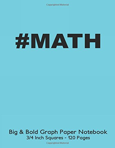 MATH Big & Bold Low Vision Graph Paper Notebook 3/4 Inch Squares ...