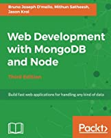 Web Development with MongoDB and Node, 3rd Edition Front Cover