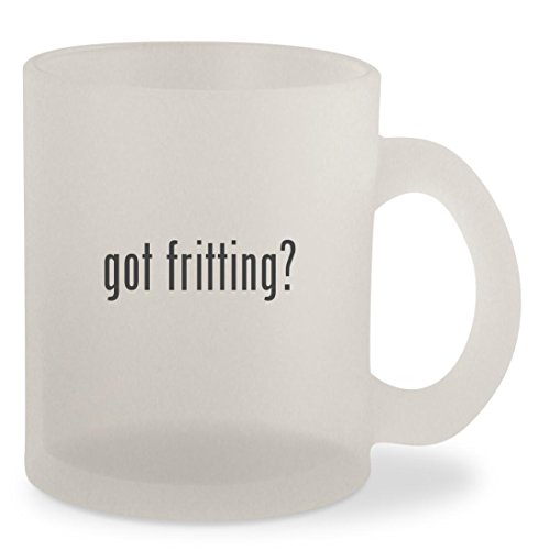 got fritting? - Frosted 10oz Glass Coffee Cup - Disc 1 Red Enamel