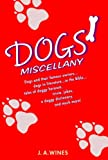 Dogs' Miscellany, J. A. Wines, 0385341563