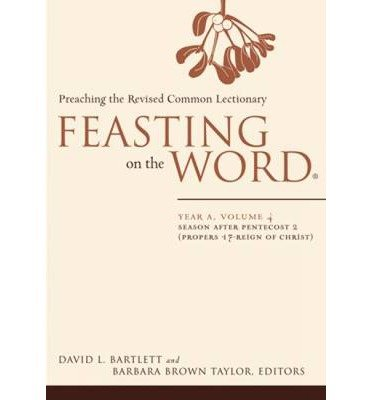 Read Online [ FEASTING ON THE WORD: YEAR A, VOLUME 4: PREACHING THE REVISED COMMON LECTIONARY (FEASTING ON THE WORD #04) ] By Bartlett, David L ( Author) 2011 [ Hardcover ] pdf epub