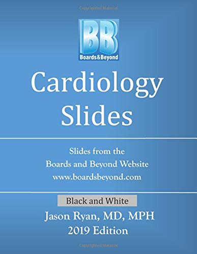 Boards and Beyond Cardiology Slides (Boards and Beyond Black