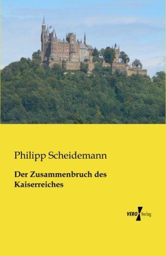 Der Zusammenbruch des Kaiserreiches (German Edition) ebook