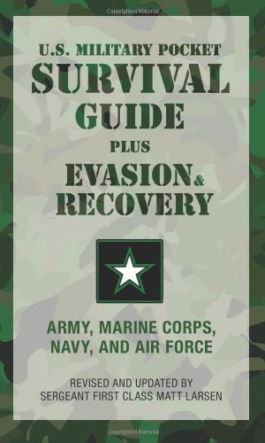 - U.S. Military Pocket Survival Guide: Plus Evasion & Recovery
