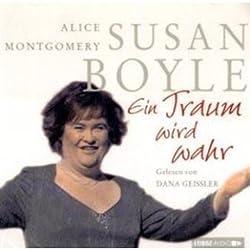 Susan Boyle. Ein Traum wird wahr