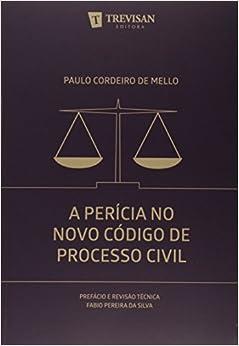 Pericia no Novo Codigo de Processo Civil, A