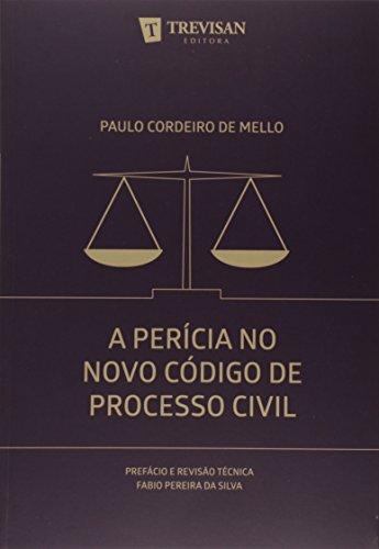 A Pericia no Novo Código de Processo Civil