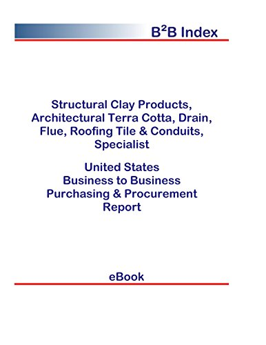 Structural Clay Products, Architectural Terra Cotta, Drain, Flue, Roofing Tile & Conduits, Specialist United States: Purchasing + Procurement Values in the United States