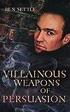 Villainous Weapons of Persuasion (Success Villains)