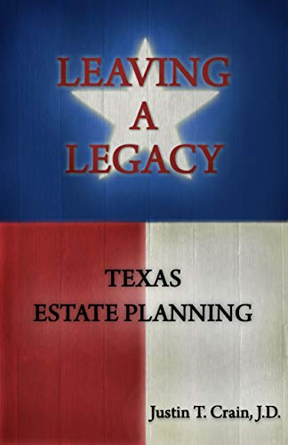 Leaving A Legacy: Texas Estate Planning
