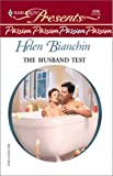 Husband Test, Helen Bianchin, 0373122187