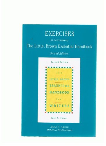 The Little, Brown Essential Handbook for Writers: Exercise Booklet