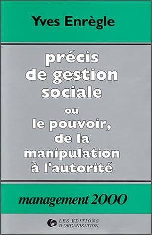 En ligne téléchargement gratuit Précis de gestion sociale ou le pouvoir, de la manipulation à l'autorité pdf, epub ebook