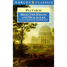 Selected Essays and Dialogues (The World's Classics)