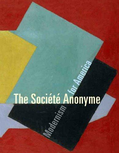 The Société Anonyme: Modernism for America (Yale University Art Gallery)