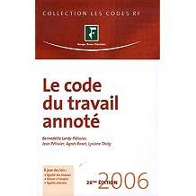 CODE DU TRAVAIL ANNOTÉ 2006