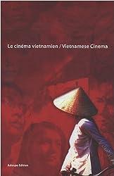 Le cinéma vietnamien : Edition bilingue français-anglais (1DVD)