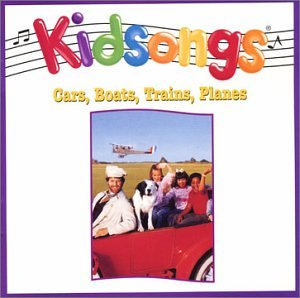Kidsongs: Cars, Boats, Trains and Planes (Kidsongs Cars Boats Trains And Planes Cd)