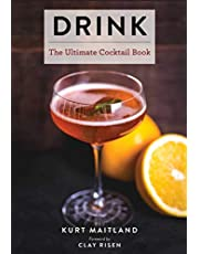 Drink: Featuring Over 1,100 Cocktail, Wine, and Spirits Recipes (History of Cocktails, Big Cocktail Book, Home Bartender Gifts, The Bar Book, Wine & Spirits, Drinks & Beverages, Easy Recipes, Gifts for Home Mixologists)