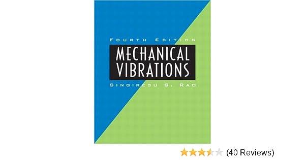 Amazon mechanical vibrations 4th edition 9780130489876 amazon mechanical vibrations 4th edition 9780130489876 singiresu s rao books fandeluxe Images