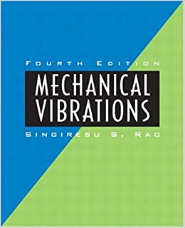 mechanical vibrations rao 4th solutions manual
